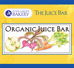 Juice Bar at Flour Garden Bakery & Cafe